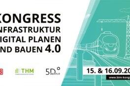 BIM: Kongress Infrastruktur digital planen und bauen 4.0
