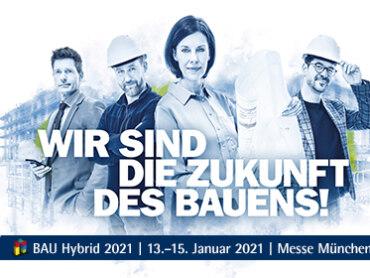 Messe BAU 2021 wird hybrid: Kompakte Ausstellung und digitale Angebote